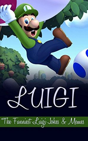 Luigi: The Funniest Luigi Jokes & Memes