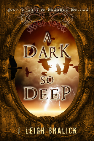 A Dark So Deep (The Madness Method, #2)