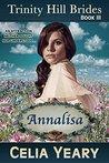Annalisa (Trinity Hill Brides, #3)