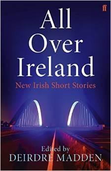 All Over Ireland: New Irish Short Stories EPUB