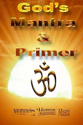 Primer & Mantra: Of Hindu Gods & Goddesses