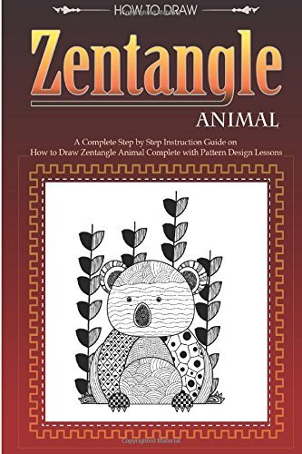 Zentangle Animal: Zentangle Pattern Lessons with Animal Patterns