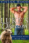 Luke's Obsession (Red Lodge Bears, #1)