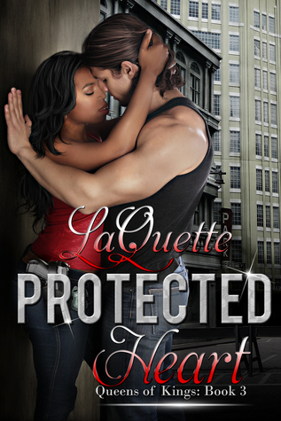 Protected Heart (Queens of Kings #3)