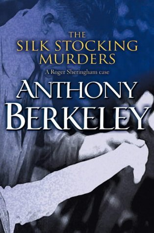 The Silk Stocking Murders (Roger Shering...