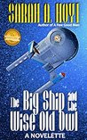 The Big Ship and the Wise Old Owl by Sarah A. Hoyt