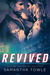 Revived (Revved, #2) by Samantha Towle