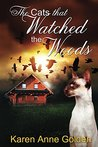 The Cats that Watched the Woods (The Cats That #5)