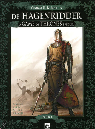 De Hagenridder - a Game of Thrones prequel by George R.R. Martin