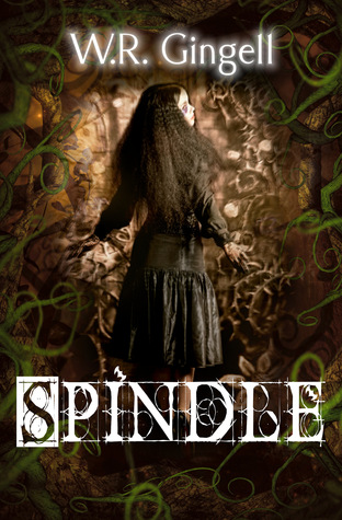 Spindle (Two Monarchies Sequence, #1)