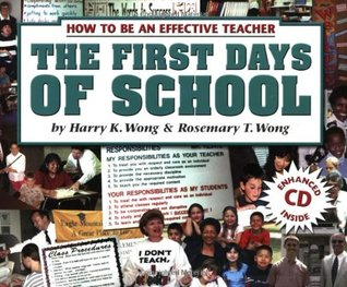 The First Days of School: How to Be An Effective Teacher [with CD]