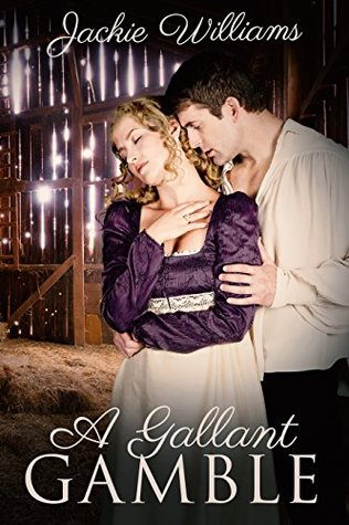 A Gallant Gamble (Unrivalled Regency #3)