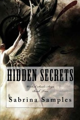 Hidden Secrets (Wicked Souls Saga) (Volume 2)