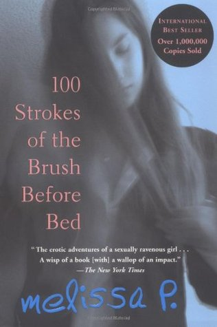 100 Strokes of the Brush Before Bed by Melissa Panarello