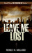 Leave Me Lost (The Extracti...