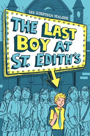 The Last Boy at St. Ediths