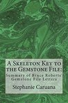 A Skeleton Key to the Gemstone File:: The Kennedy assassination,role of the Mafia, Howard Hughes, Onassis