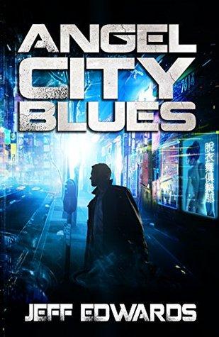Angel City Blues (City Blues, #2)