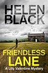 Friendless Lane (Lilly Valentine #6)