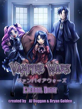 Vampire Wars: Eternal Night (VampireWars Book 2)