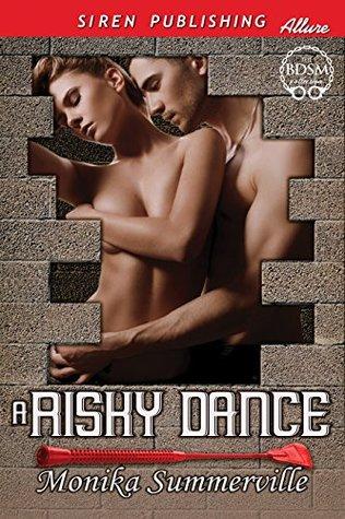A Risky Dance
