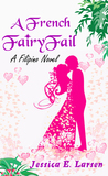 A French FairyFail ( A French FairyFail, #1 )