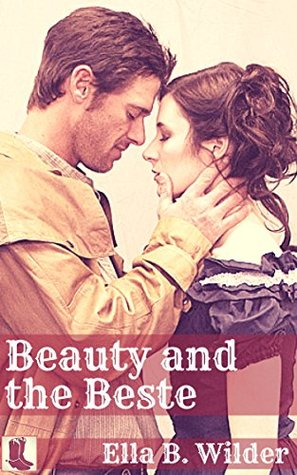 Beauty and the Beste: First Time Historical Western Erotica