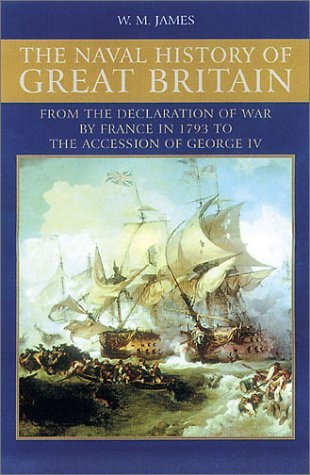 A Naval History of Great Britain: During the French Revolutionary and Napoleonic Wars, Vol. 2: 1797-1799
