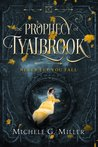 Never Let You Fall (The Prophecy of Tyalbrook, #1)