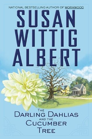 The darling dahlias and the cucumber tree par Susan Wittig Albert