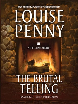 The Brutal Telling(Chief Inspector Armand Gamache 5)