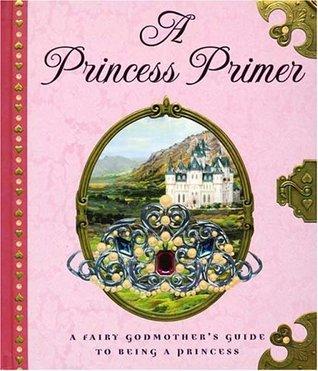 A Princess Primer