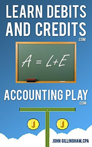 Learn Accounting Debits and Credits: Learn Debits and Credits Today