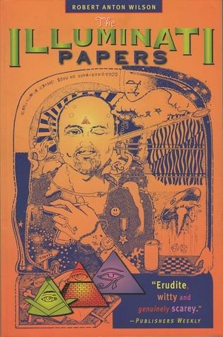 Illuminati Papers by Robert Anton Wilson