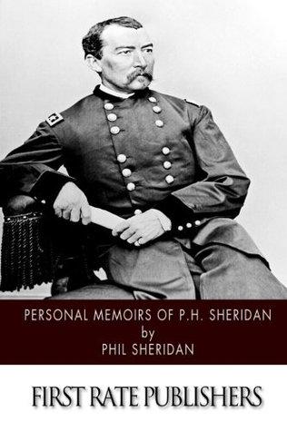 Personal Memoirs of P.H. Sheridan