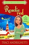 Rosolio Red by Traci Andrighetti