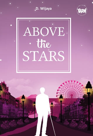 Above the Stars by D. Wijaya