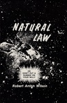 Natural Law: or Don't Put a Rubber on Your Willy