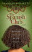 The Spanish Club by Danielle Burnette