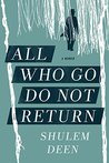 All Who Go Do Not Return