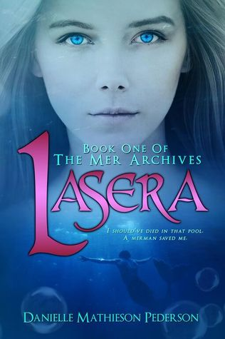 Lasera (The Mer Archives, #1)