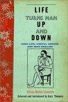 Life Turns Man Up and Down by Kurt Thometz