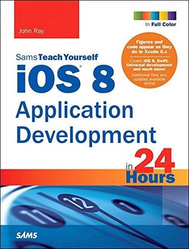 iOS 8 Application Development in 24 Hours, Sams Teach Yourself
