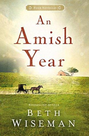 An Amish Year: Four Amish Novellas(An Amish Year)