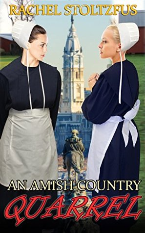 An Amish Country Quarrel (Lancaster County Amish Shorts Book 1)