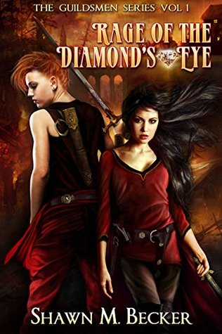 Rage of the Diamond's Eye (The Guildsmen #1)