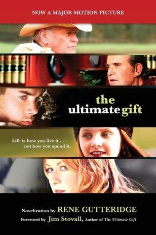 The Ultimate Gift by Rene Gutteridge