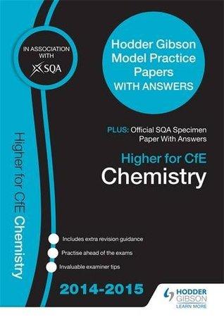 SQA Specimen Paper 2014 Higher for CfE Chemistry & Hodder Gibson Model Papers