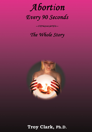 abortion-every-90-seconds-the-whole-story