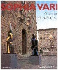 Sophia Vari: Sculture monumentali